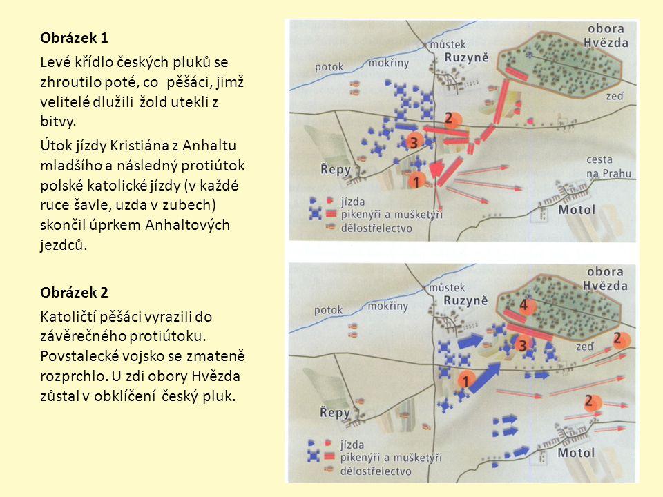 Obrázek 1 Levé křídlo českých pluků se zhroutilo poté, co pěšáci, jimž velitelé dlužili žold utekli z bitvy. Útok jízdy Kristiána z Anhaltu mladšího a