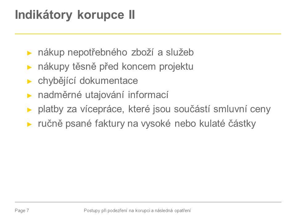 Page 8 Plán postupu při podezření na korupci Postupy při podezření na korupci a následná opatření