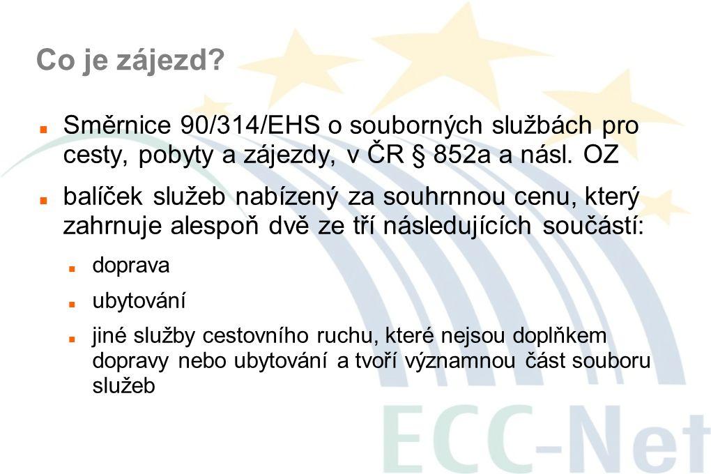 Co je zájezd?  Směrnice 90/314/EHS o souborných službách pro cesty, pobyty a zájezdy, v ČR § 852a a násl. OZ  balíček služeb nabízený za souhrnnou c