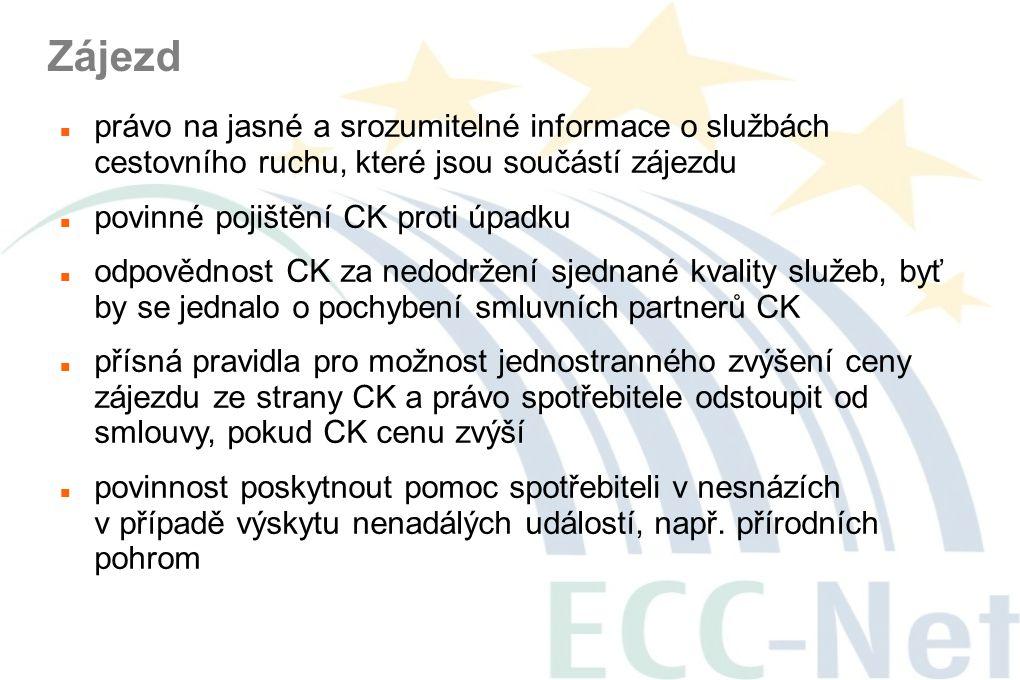 Zájezd  právo na jasné a srozumitelné informace o službách cestovního ruchu, které jsou součástí zájezdu  povinné pojištění CK proti úpadku  odpově