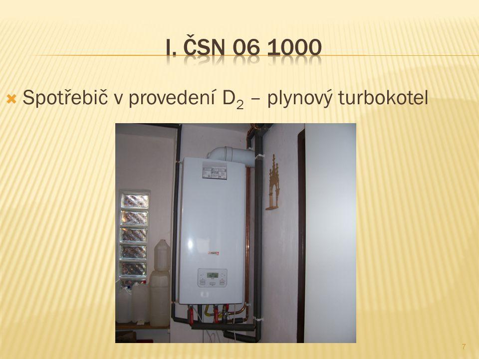  Spotřebič v provedení D 2 – plynový turbokotel 7