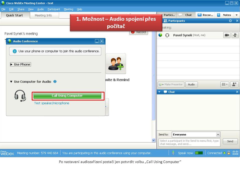 Druhou možností, jak se k WebExu připojit, je prostřednictvím telefonu.