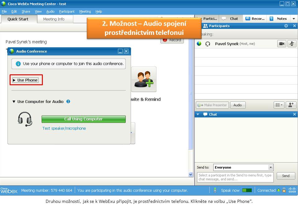 Nyní postačí zvolit, zda bude WebEx aplikace automaticky volat Vaše číslo.