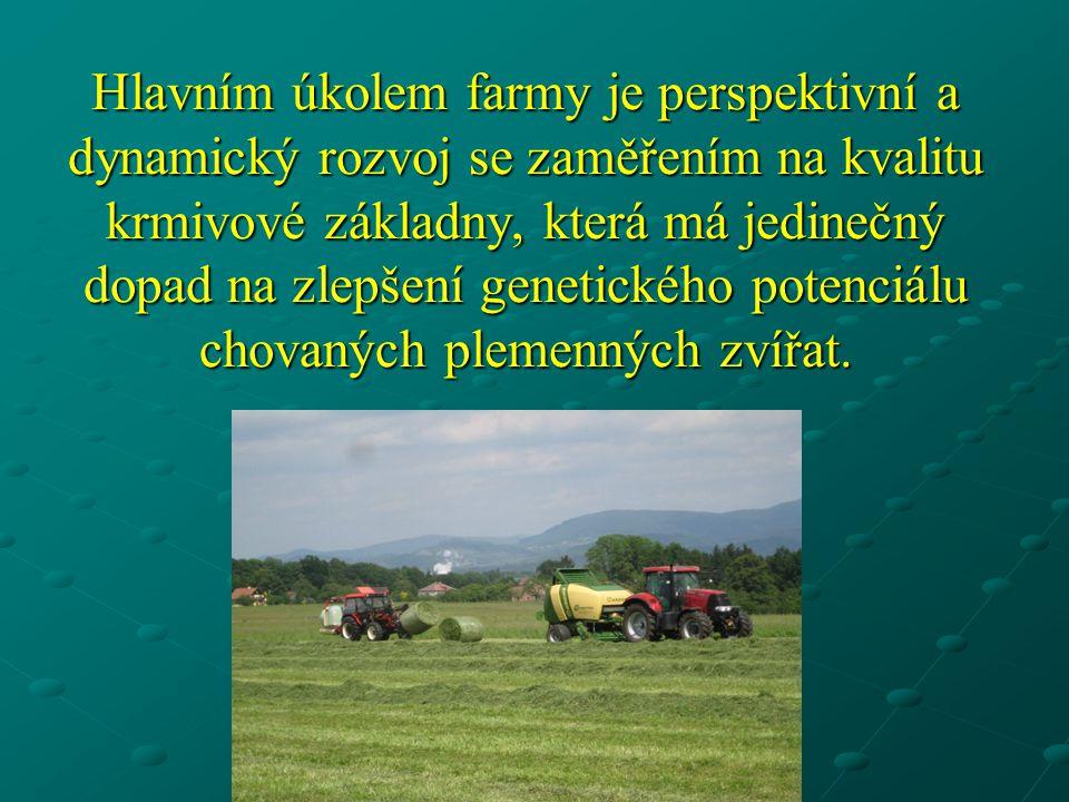 Hlavním úkolem farmy je perspektivní a dynamický rozvoj se zaměřením na kvalitu krmivové základny, která má jedinečný dopad na zlepšení genetického po