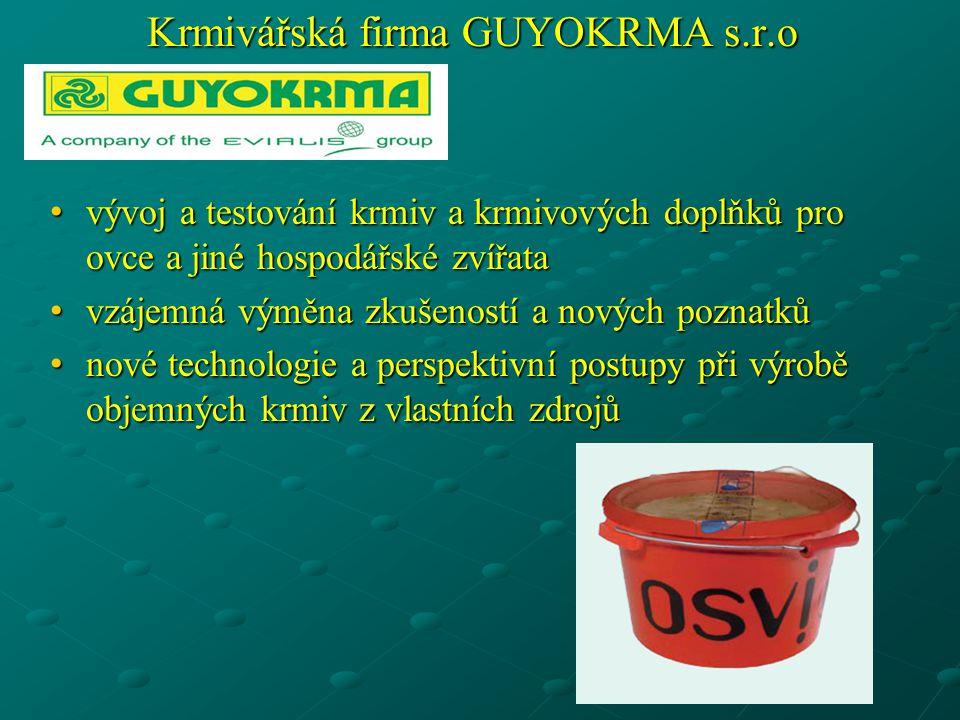 Krmivářská firma GUYOKRMA s.r.o • vývoj a testování krmiv a krmivových doplňků pro ovce a jiné hospodářské zvířata • vzájemná výměna zkušeností a nový