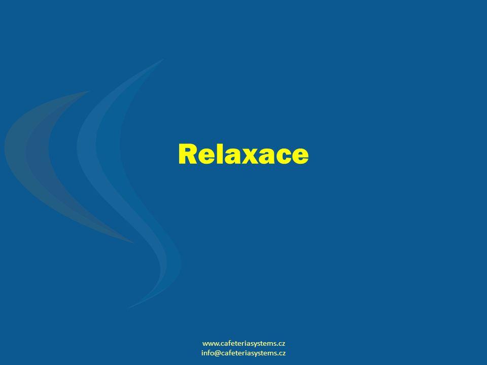 Relaxace www.cafeteriasystems.cz info@cafeteriasystems.cz
