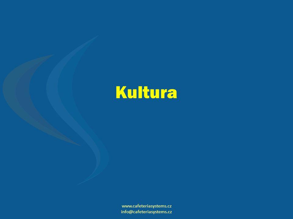Kultura www.cafeteriasystems.cz info@cafeteriasystems.cz