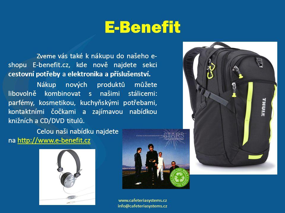 E-Benefit Zveme vás také k nákupu do našeho e- shopu E-benefit.cz, kde nově najdete sekci cestovní potřeby a elektronika a příslušenství.