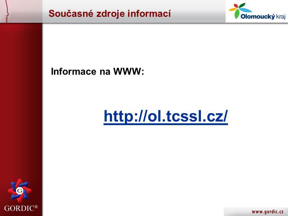 Současné zdroje informací Informace na WWW: http://ol.tcssl.cz/