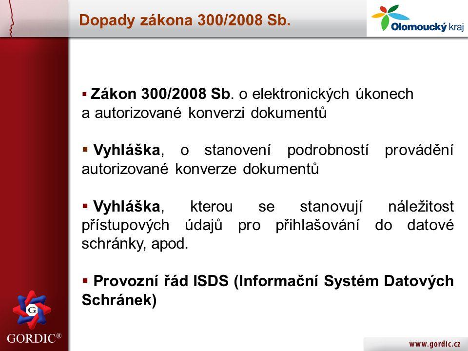 17.5.2007 Dopady zákona 300/2008 Sb. Zákon 300/2008 Sb.