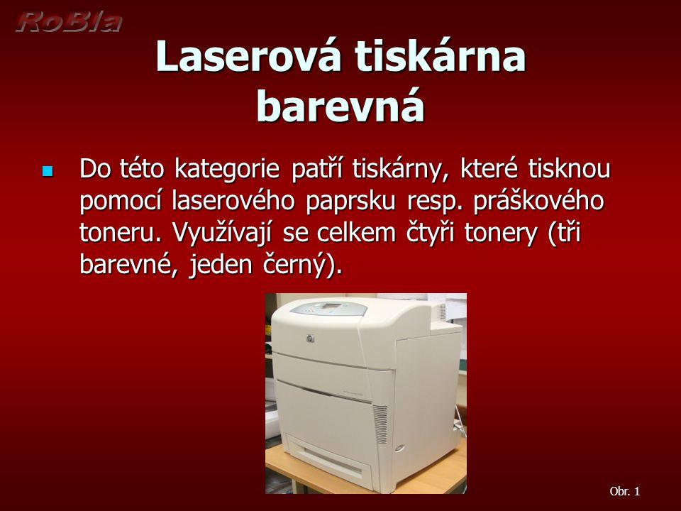 Princip laserové tiskárny (barevné)  Princip tisku je velice podobný černobílému laserovému tisku.