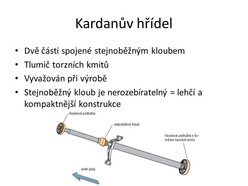 Kardanův hřídel • Dvě části spojené stejnoběžným kloubem • Tlumič torzních kmitů • Vyvažován při výrobě • Stejnoběžný kloub je nerozebíratelný = lehčí a kompaktnější konstrukce