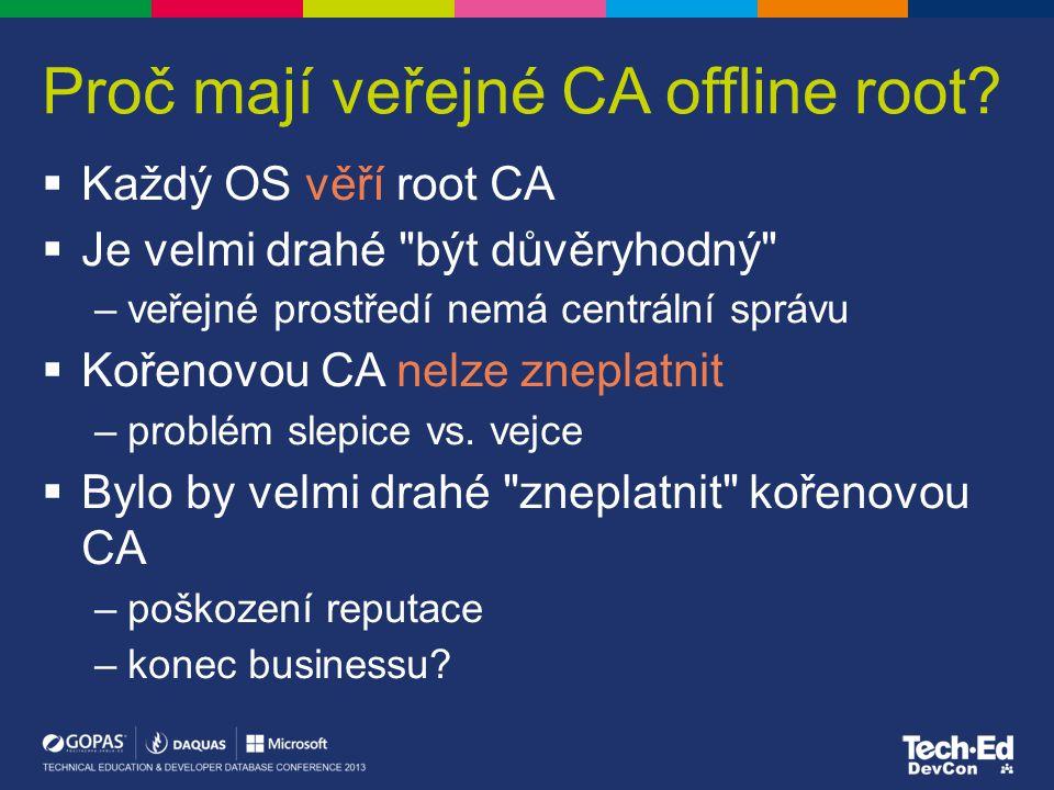 Proč mají veřejné CA offline root.