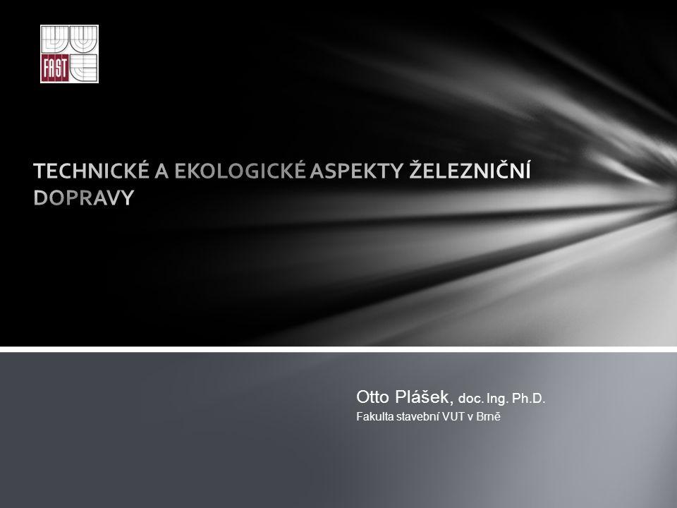 Otto Plášek, doc. Ing. Ph.D. Fakulta stavební VUT v Brně