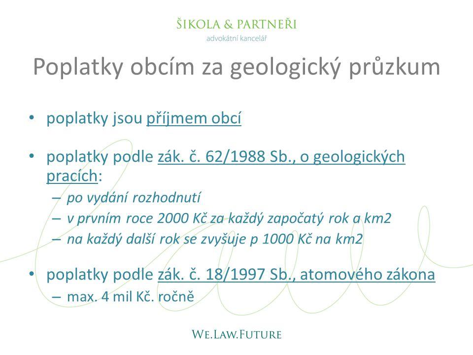 Poplatky obcím za geologický průzkum • poplatky jsou příjmem obcí • poplatky podle zák.