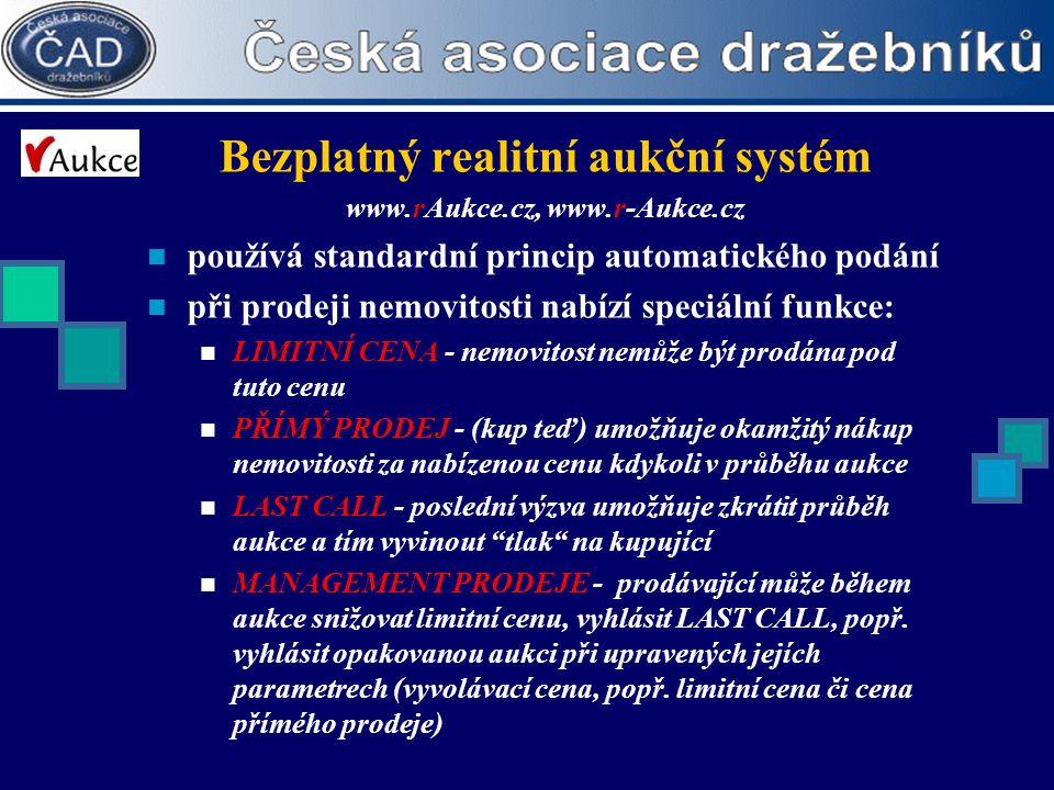 Bezplatný realitní aukční systém www.rAukce.cz, www.r-Aukce.cz  používá standardní princip automatického podání  při prodeji nemovitosti nabízí spec