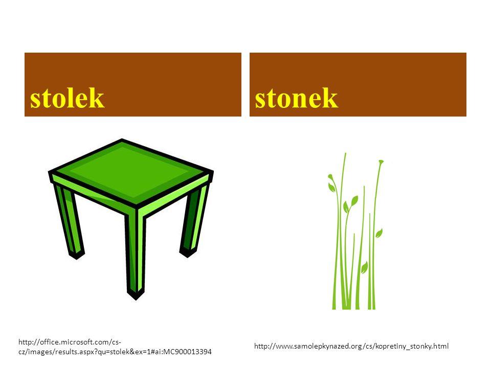 stolekstonek http://www.samolepkynazed.org/cs/kopretiny_stonky.html http://office.microsoft.com/cs- cz/images/results.aspx?qu=stolek&ex=1#ai:MC900013394