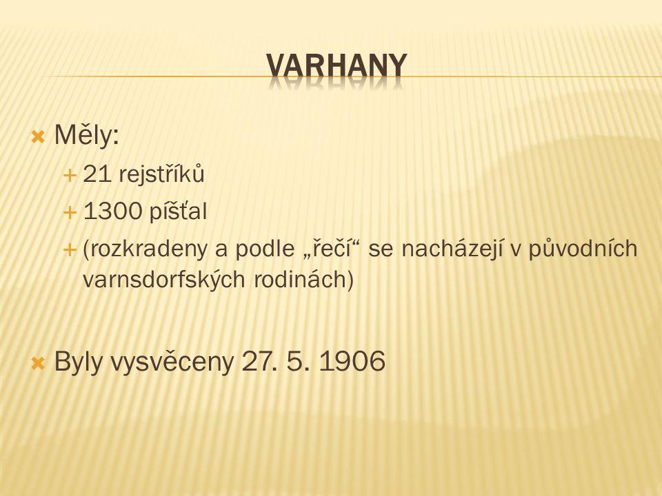 """ Měly:  21 rejstříků  1300 píšťal  (rozkradeny a podle """"řečí se nacházejí v původních varnsdorfských rodinách)  Byly vysvěceny 27."""