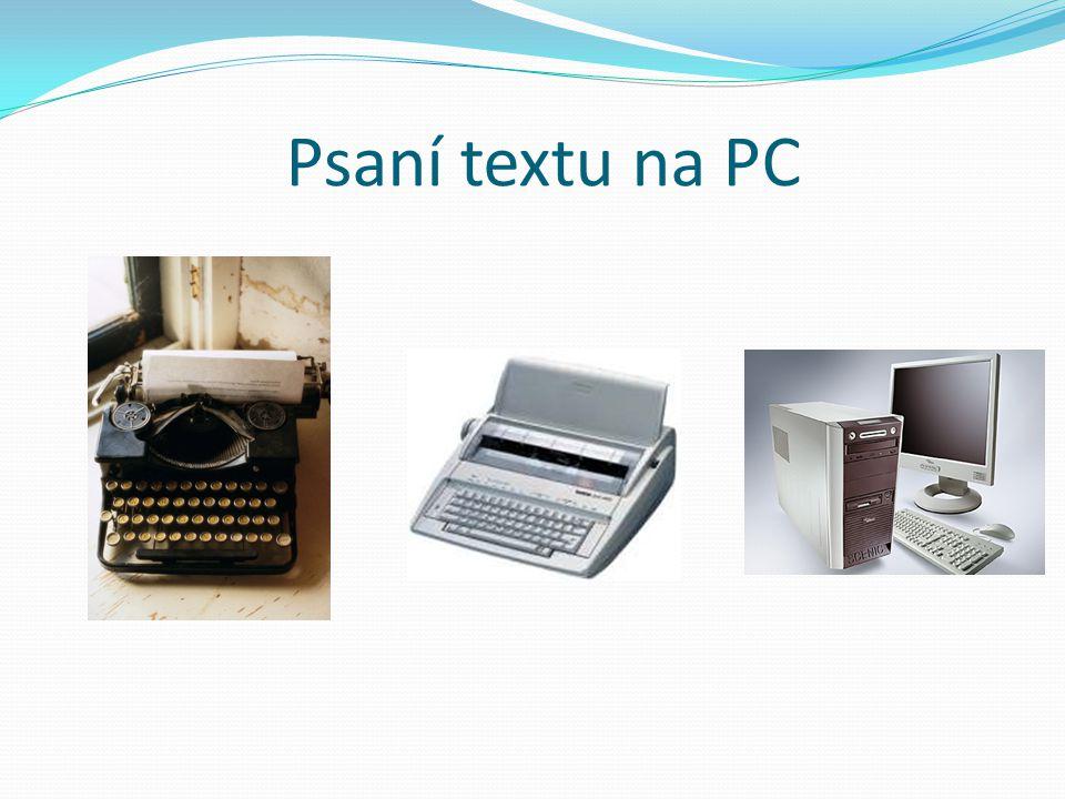 Psaní textu na PC