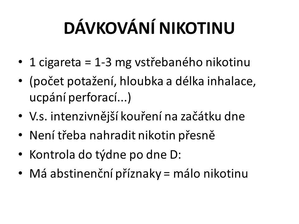 DÁVKOVÁNÍ NIKOTINU • 1 cigareta = 1-3 mg vstřebaného nikotinu • (počet potažení, hloubka a délka inhalace, ucpání perforací...) • V.s. intenzivnější k