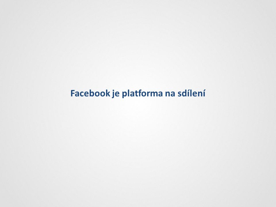 Celkového obratu Největší zdroj návštěvnosti Facebook je platforma na sdílení