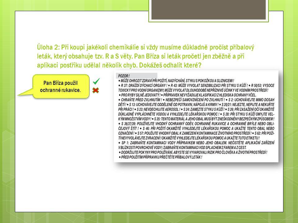 Úloha 6: Spoj roztržené věty v jedno smysluplné tvrzení: Důkladným omytím ovoce a zeleniny užít pesticidy přírodního původu, než syntetické látky.