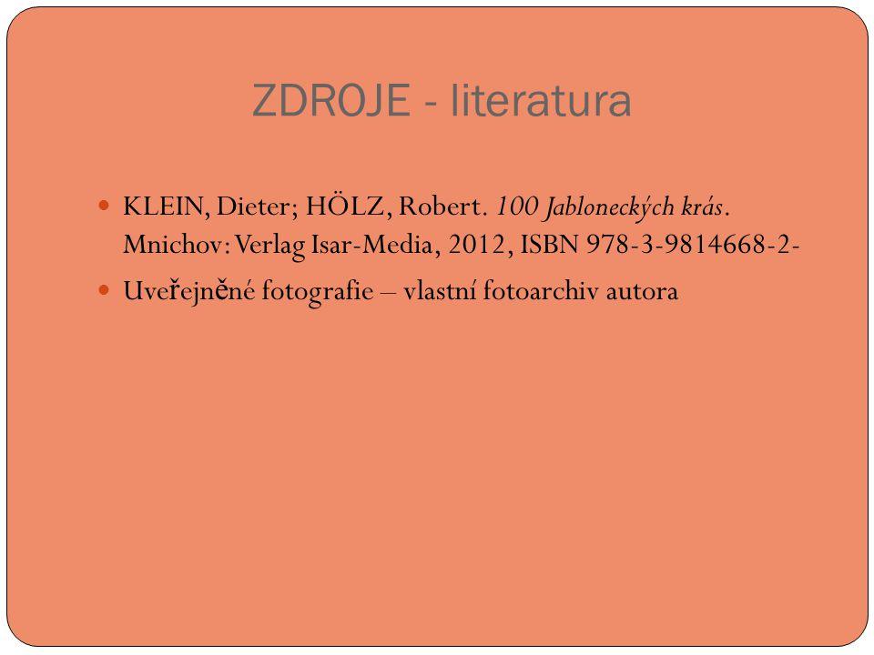 ZDROJE - literatura  KLEIN, Dieter; HÖLZ, Robert.