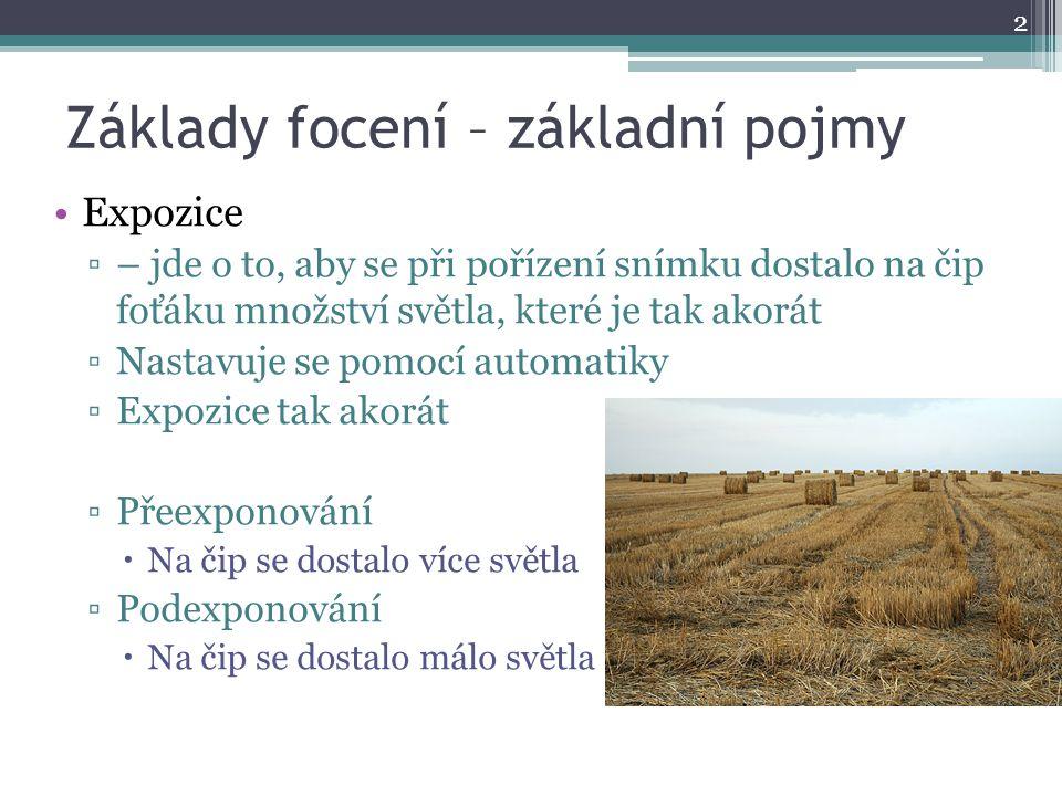 Přeexponováno Podexponováno 3 Když je fotka přeexponovaná, tak na ní vznikají bílá místa, ve kterých už nejsou vidět žádné detaily.