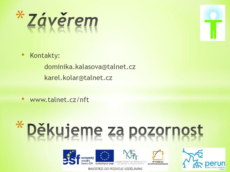 • Kontakty: dominika.kalasova@talnet.cz karel.kolar@talnet.cz • www.talnet.cz/nft