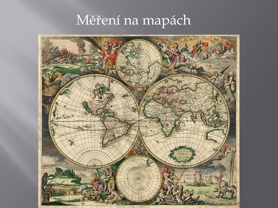 Měřítko mapy Měřítko mapy udává poměr zmenšení délky měřené na mapě k délce ve skutečnosti.