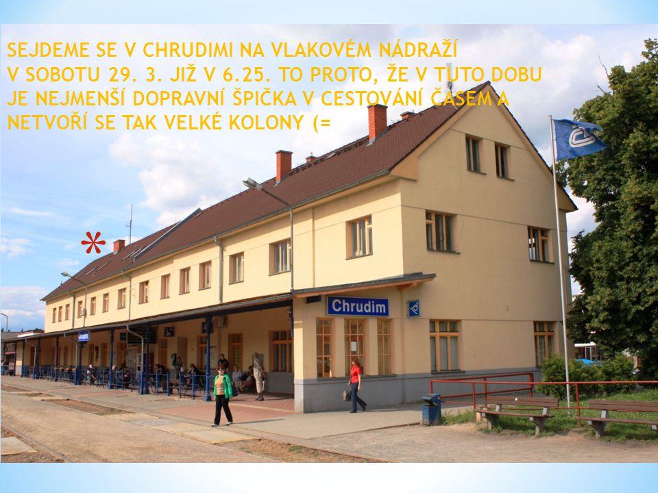 SEJDEME SE V CHRUDIMI NA VLAKOVÉM NÁDRAŽÍ V SOBOTU 29.