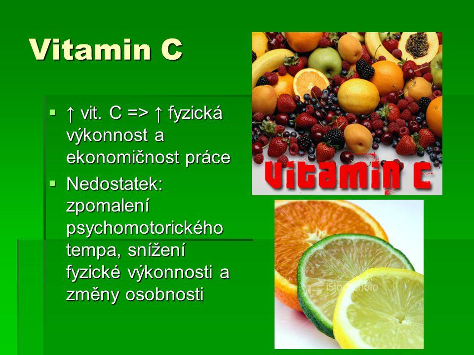 Vitamin C  ↑ vit.