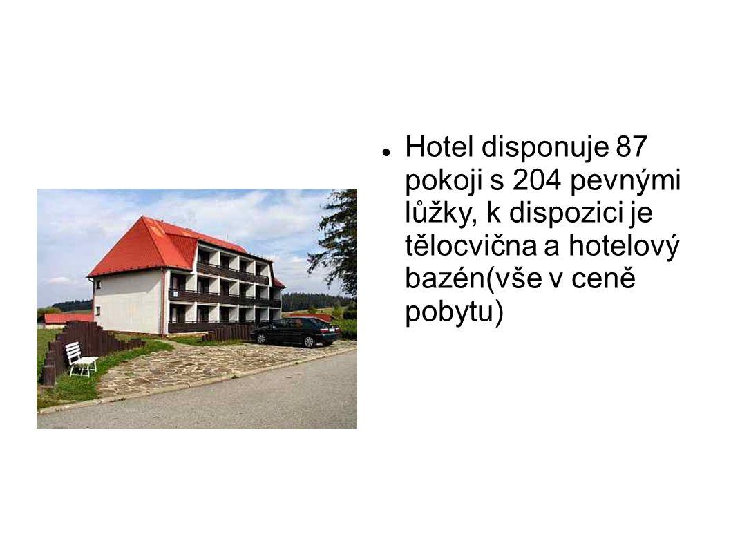  Hotel disponuje 87 pokoji s 204 pevnými lůžky, k dispozici je tělocvična a hotelový bazén(vše v ceně pobytu)