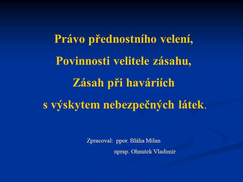 Právo přednostního velení dle BŘ na základě vyhl.č.