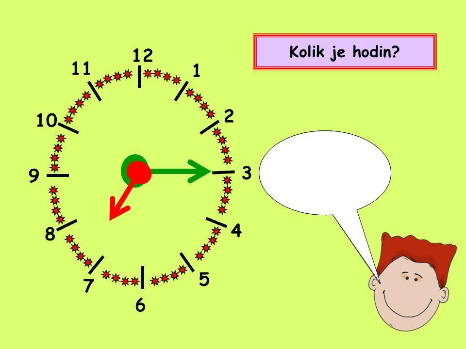 12 1 2 4 5 8 9 10 11 7 Kolik je hodin.Tři čtvrtě na pět.