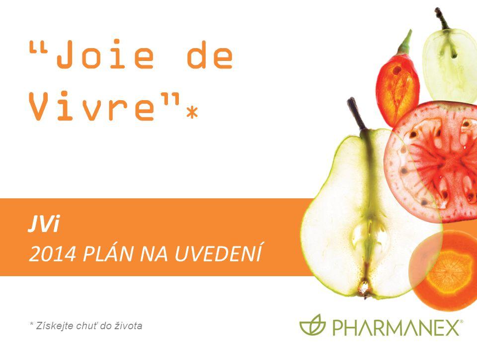 """""""Joie de Vivre"""" * * Získejte chuť do života JVi 2014 PLÁN NA UVEDENÍ"""