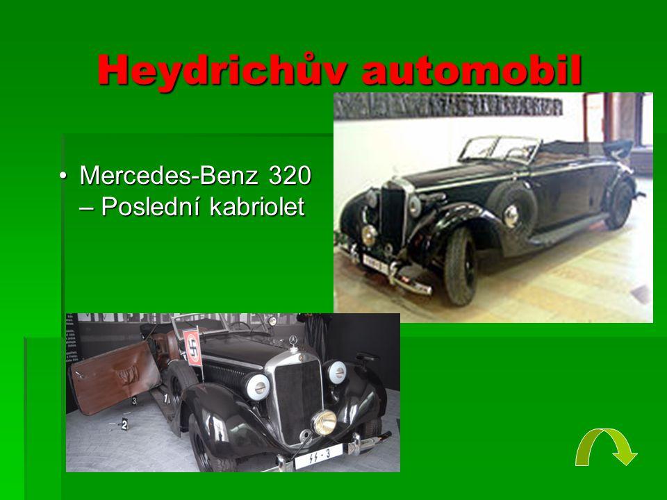 Heydrichův automobil •Mercedes-Benz 320 – Poslední kabriolet