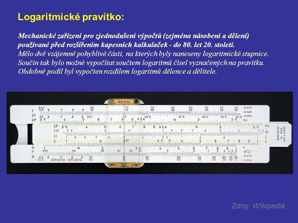 Logaritmické pravítko: Mechanické zařízení pro zjednodušení výpočtů (zejména násobení a dělení) používané před rozšířením kapesních kalkulaček - do 80