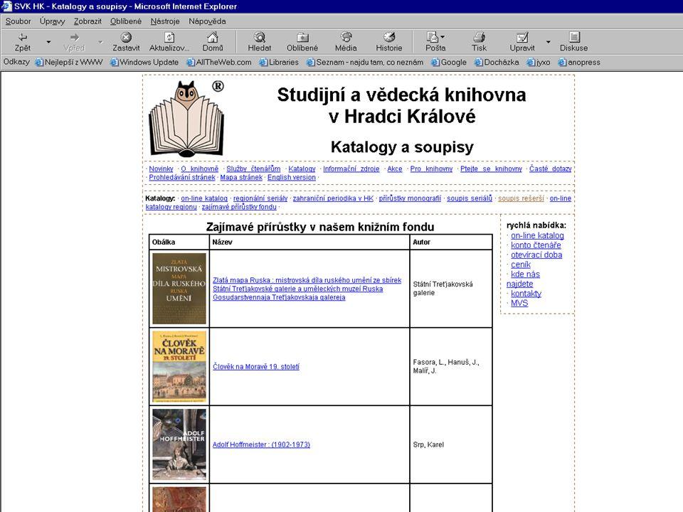 Další online služby •Dopis do knihovny •Předregistrace čtenáře •Formulář MVS •Objednávka rešerše •Infomail