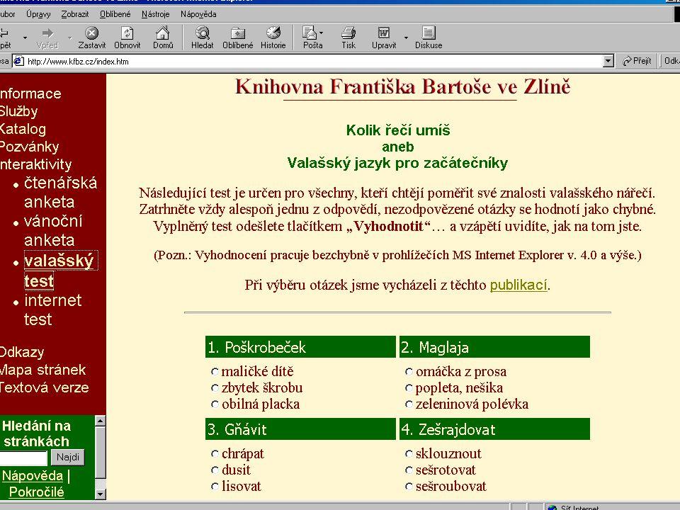 Počet českých veřejných knihoven, které mají vlastní webové stránky Prosinec 199861 veřejných knihoven Prosinec 1999102 veřejných knihoven Prosinec 2000157 veřejných knihoven Prosinec 2001220 veřejných knihoven Prosinec 2002295 veřejných knihoven Prosinec 2003370 veřejných knihoven Prosinec 2004437 veřejných knihoven