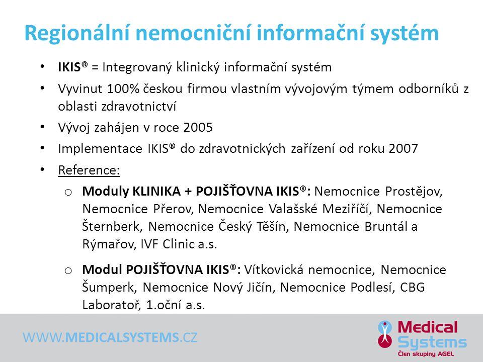• IKIS® = Integrovaný klinický informační systém • Vyvinut 100% českou firmou vlastním vývojovým týmem odborníků z oblasti zdravotnictví • Vývoj zaháj