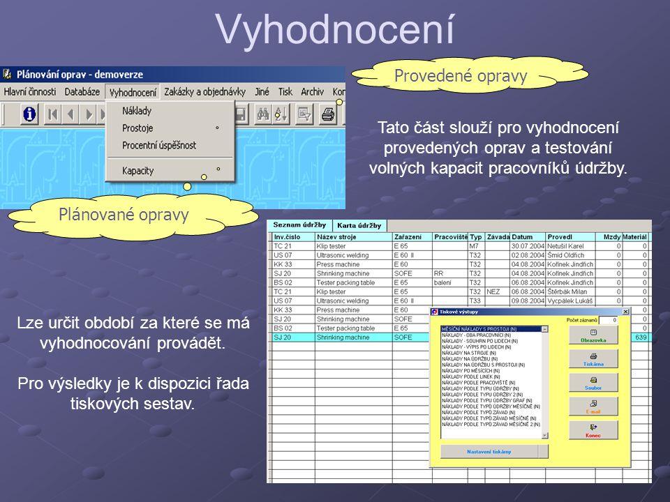 Zakázkový formulář Pomocí této obrazovky mohou pracovníci z ostatních podnikových útvarů vznášet požadavky na údržbu ohledně provedení prací.