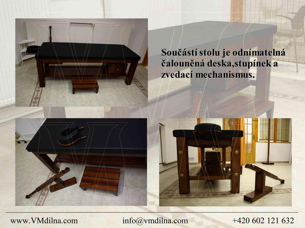 Součástí stolu je odnímatelná čalouněná deska,stupínek a zvedací mechanismus.