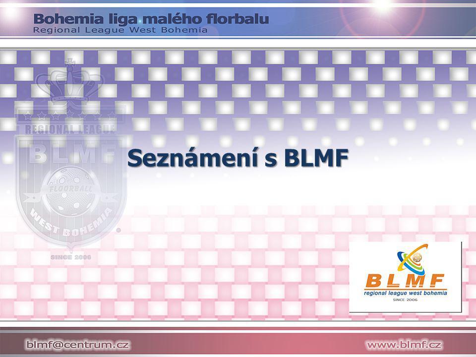 Seznámení s BLMF