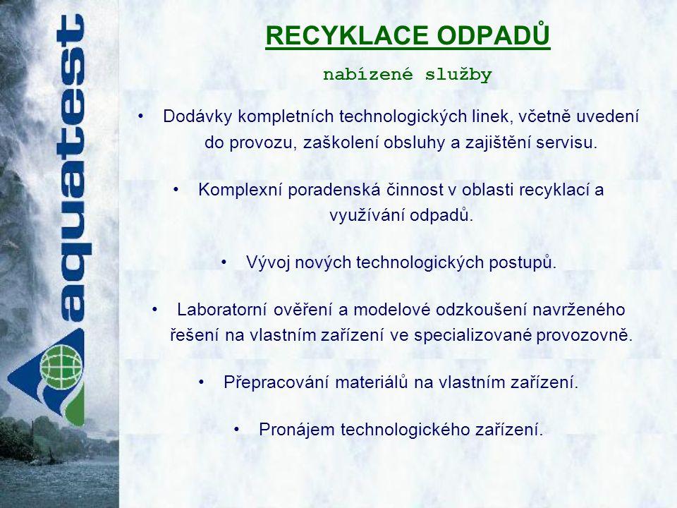 MODULOVÁ TECHNOLOGIE PRO RECYKLACI PLAZMOVÝCH A LCD OBRAZOVEK realizovaná v provozovně AQUATEST a.s.