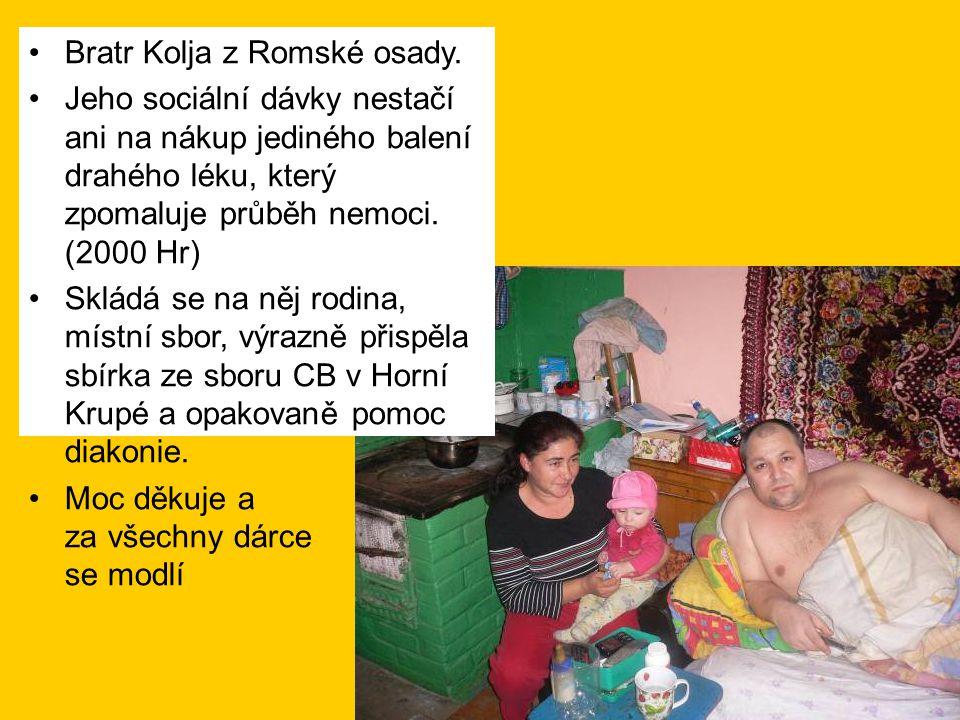 •Bratr Kolja z Romské osady.