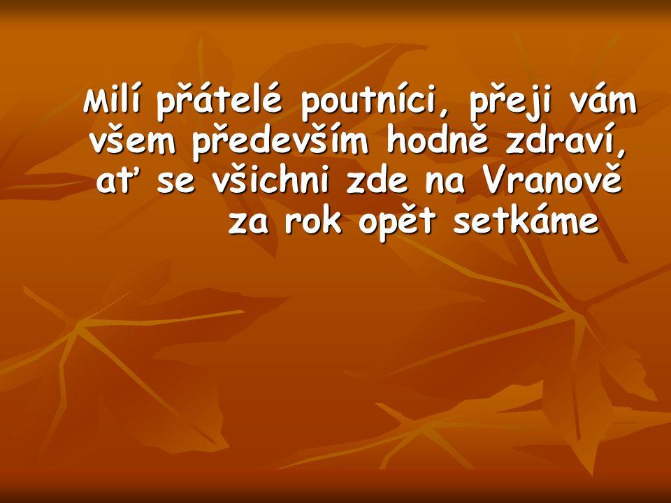 Nejstarší ořešínští poutníci. Božena Vyčesalová a Milada Veselá