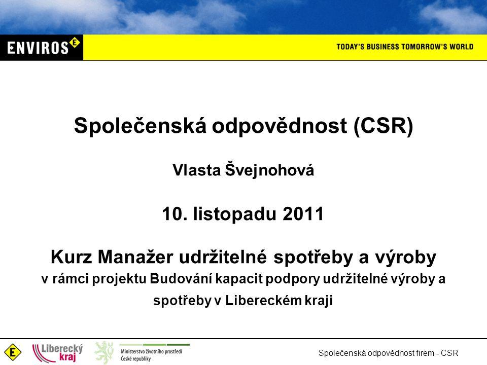 Společenská odpovědnost (CSR) Vlasta Švejnohová 10.