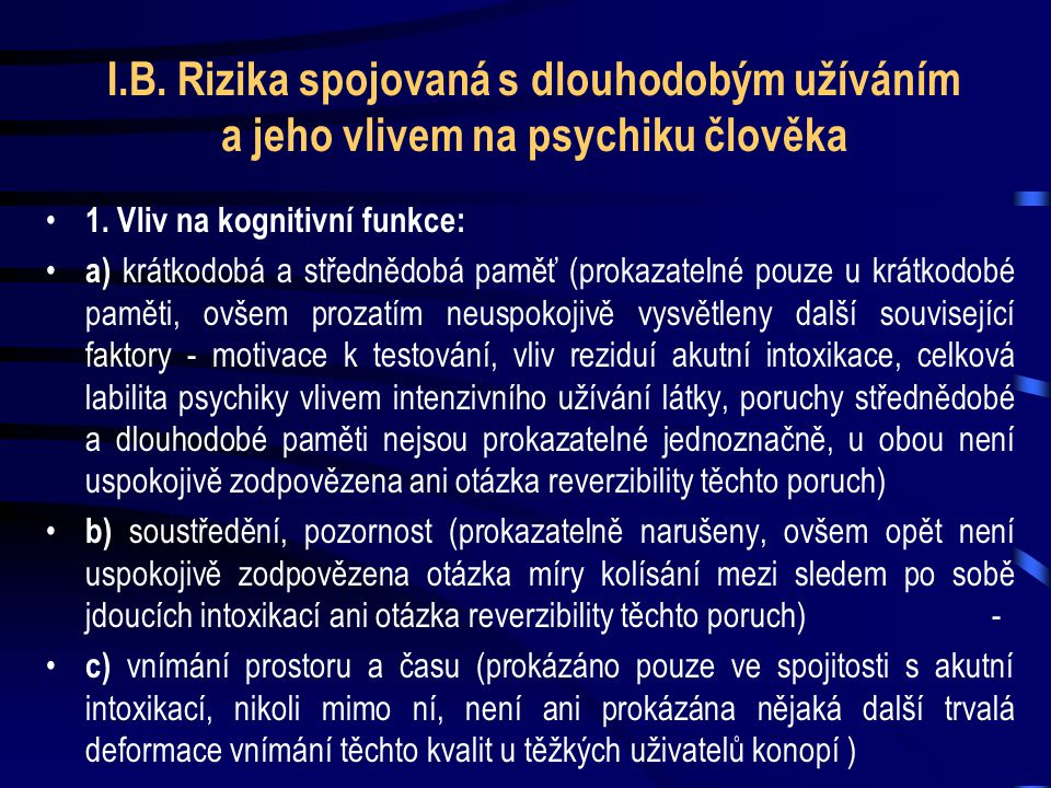 • 3. Riziko psychiatrických poruch: •a) halucinace a další obdobná vážná narušení psychických funkcí (obvykle výhradně při velmi vysokých dávkách, u z