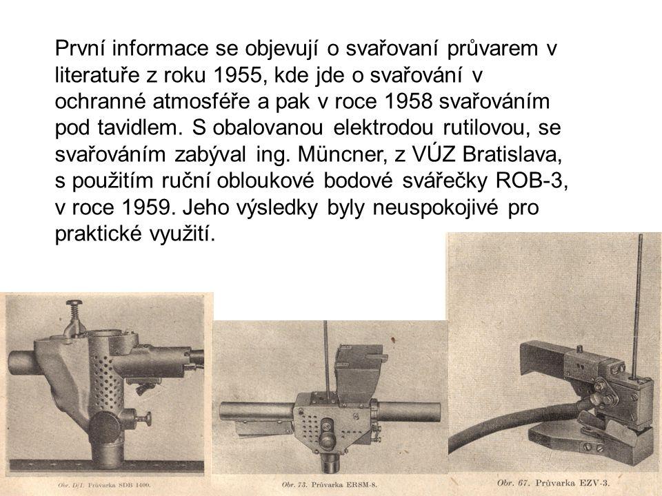 V roce 1991 byla vyrobena a v lednu 1992 byla schválena u VÚZ Bratislava, nová průvarová pistole STIME (Štíhel-mechanizace) univerzál, která s dálkovým ovládáním STIME-D je použitelná pro usměrňovací agregáty MEZ Brumov a s adaptérem STIME-A pro všechny svařovací transformátory.